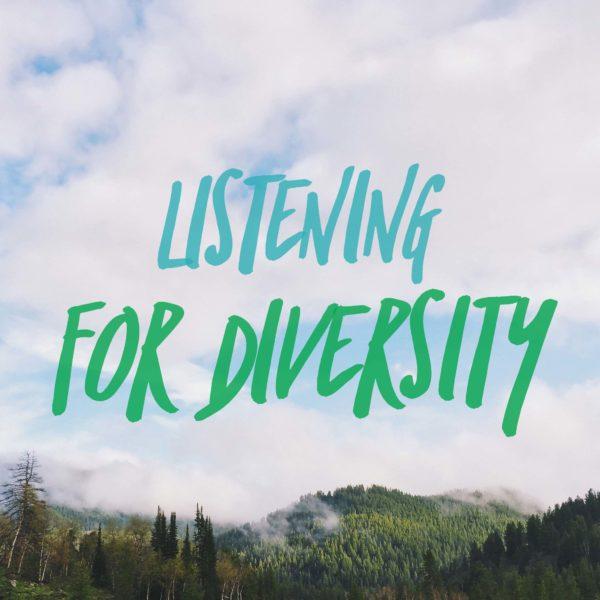 listening for diversity