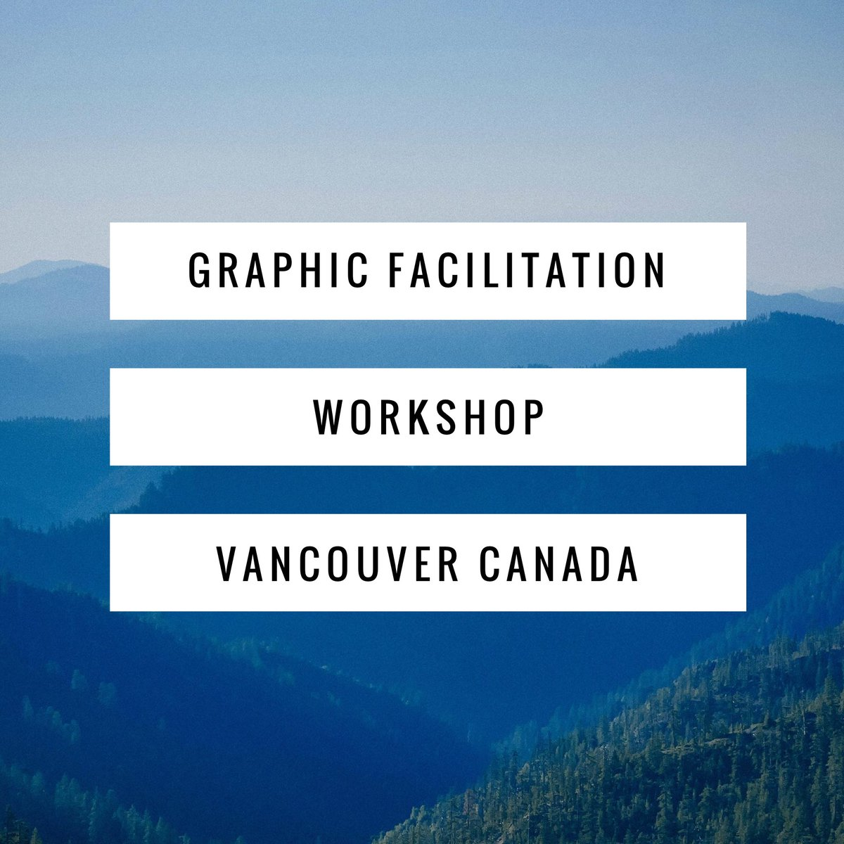 Make an impact with visual thinking! Foundational course in Graphic Recording and Graphic Facilitation - October 28 & 29, 2017 in Vancouver Canada